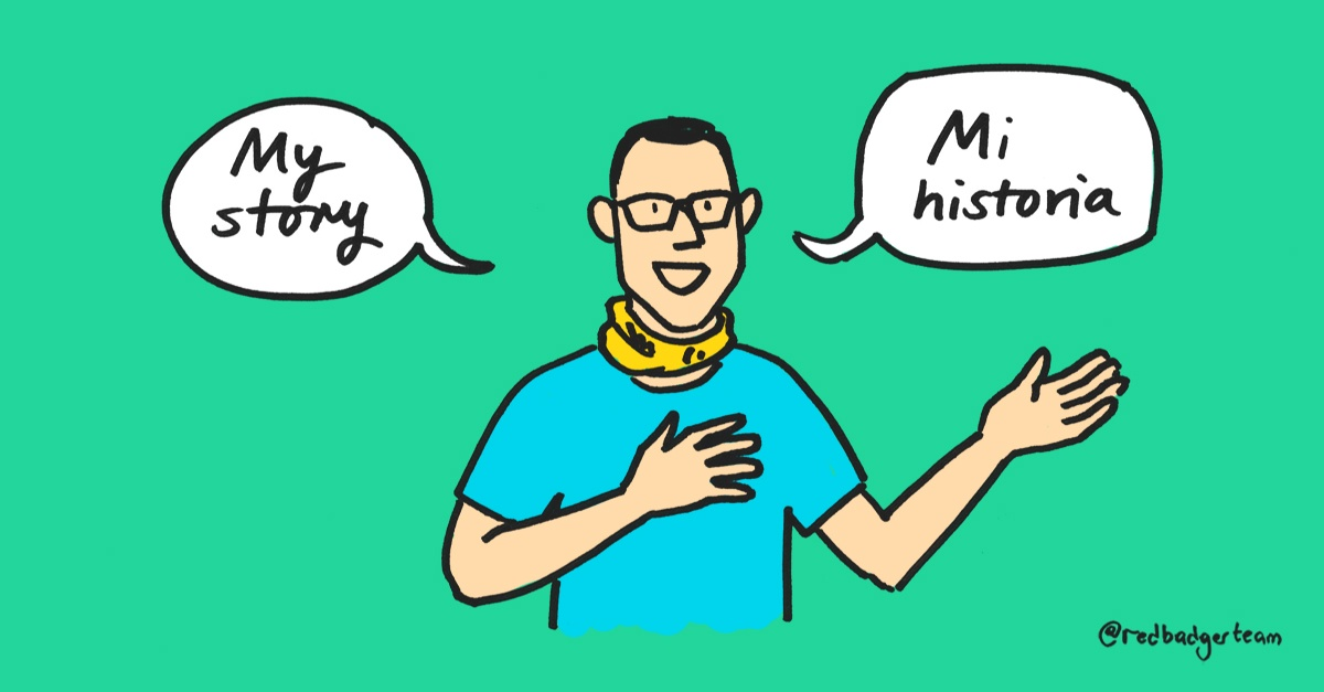 """Illustration of Pedro Martin stood up with 2 speech bubbles in english and spanish saying """"My Story""""."""