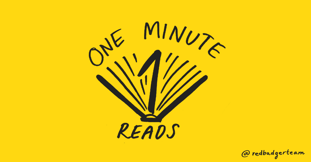 Graphic of an open book which says 1 Minute Reads.